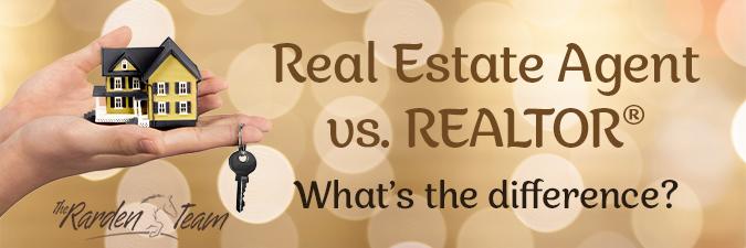 Real Estate Agent vs. REALTOR®