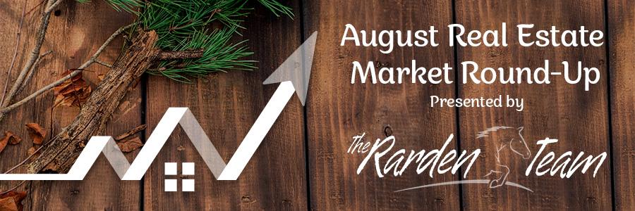 Upper Kittitas County – August 2021 Real Estate Market Round-Up
